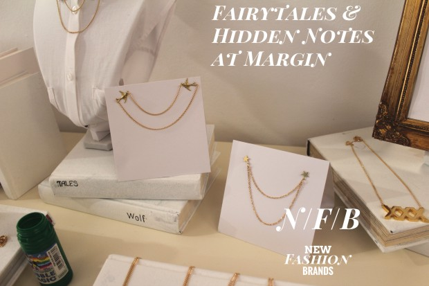 Fairytales and Hidden Notes at Margin London