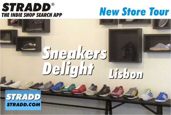 Stradd Store Tour of Sneakers Delight Lisbon Portugal