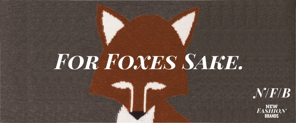 For Foxes Sake at New Fashion Brands NewFashionBrands.com