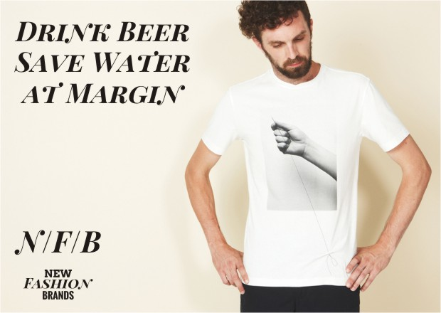 New Brand: Drink Beer Save Water at Margin London - NewFashionBrands.com New Fashion Brands