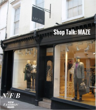Shop Talk:MAZE Bristol Bath Taunton NewFashionBrands.com New Fashion Brands